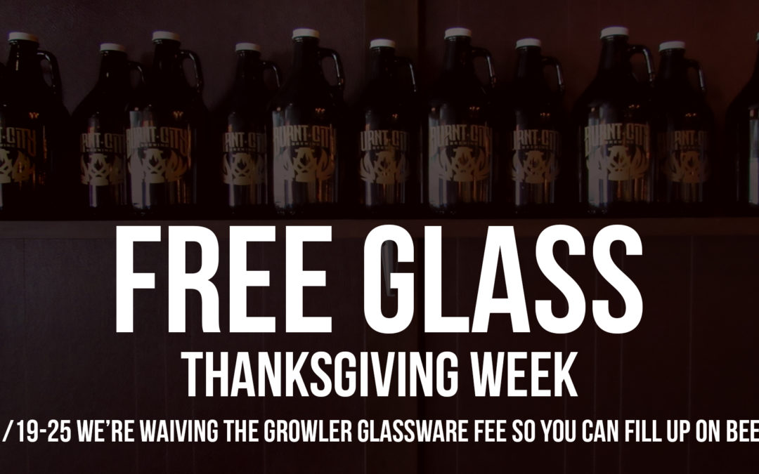 Free Growler Glassware – Thanksgiving 2018
